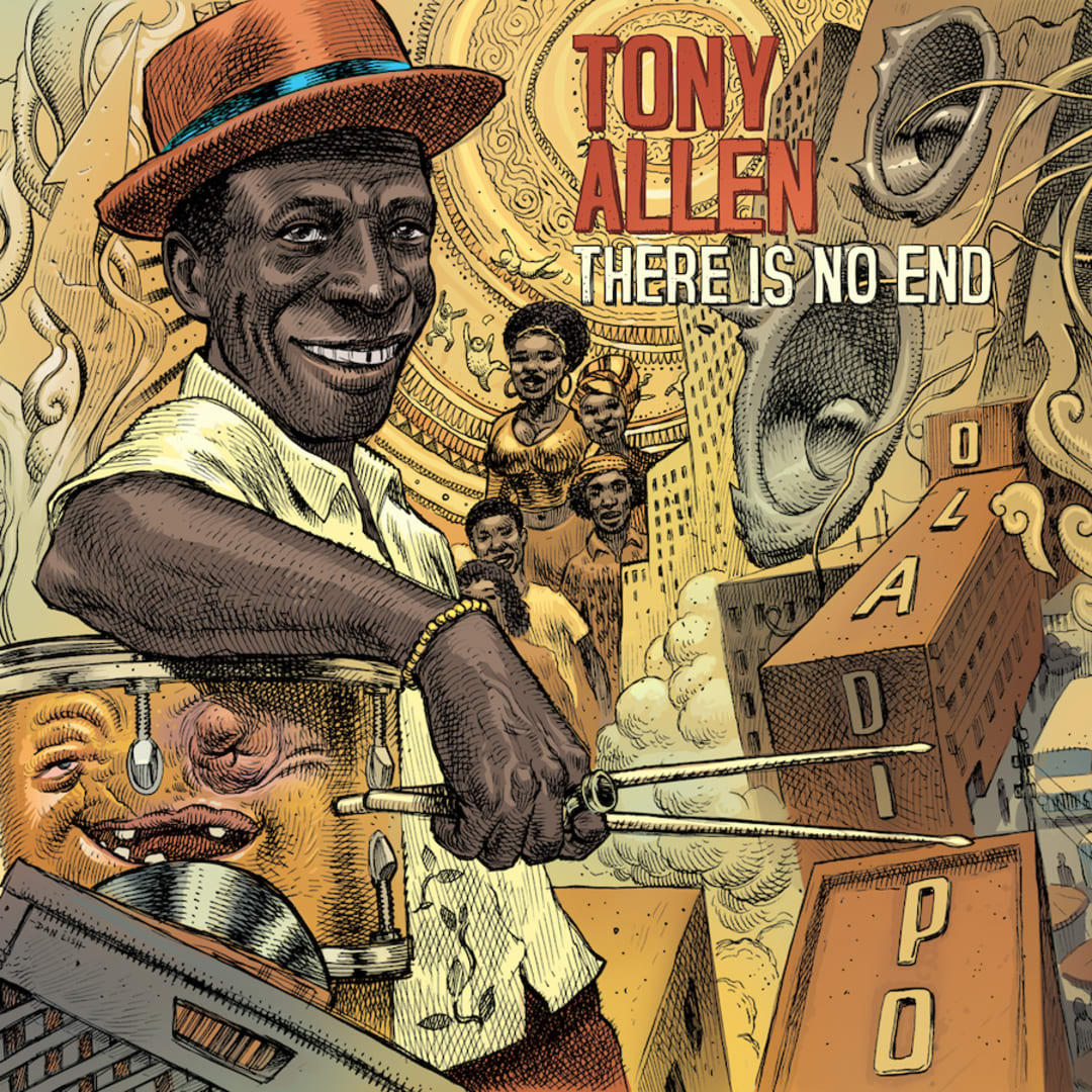 Copertă Tony Allen - There Is No End