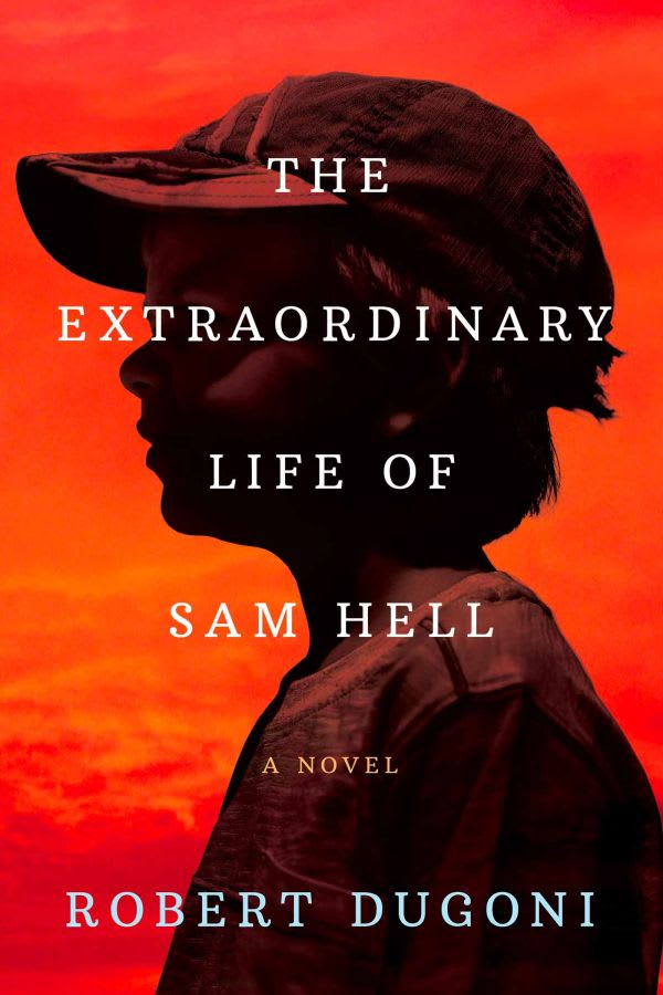 the book The Extraordinary Life of Sam Hell
