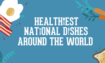 Healthiest national dishes around the world