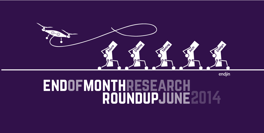End of Month Research Roundup – June 2014