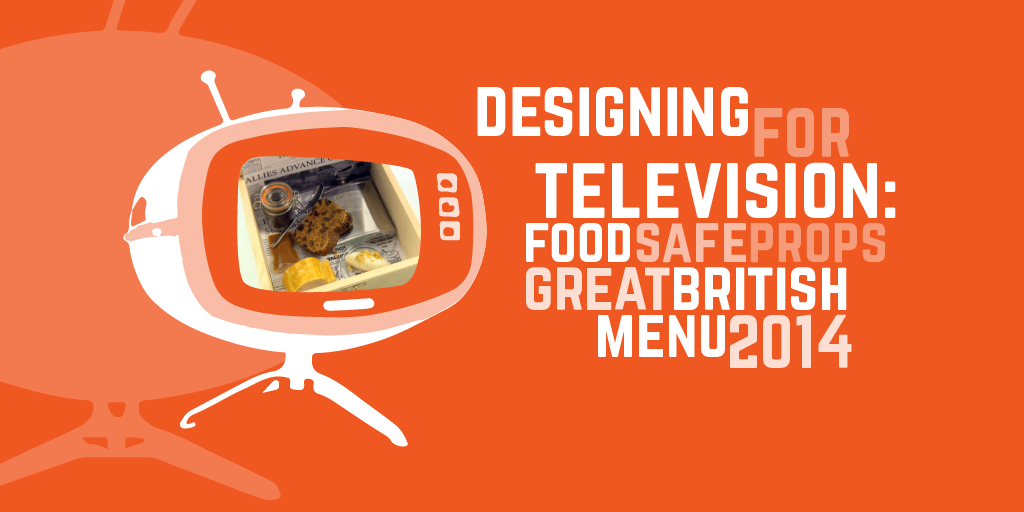 Designing for television: food safe props for The Great British Menu 2014