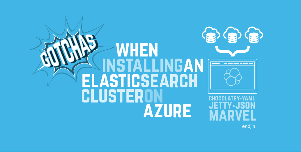 Gotchas when installing an Elasticsearch cluster on Microsoft Azure