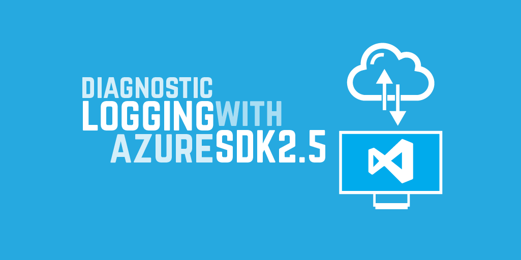 Diagnostic logging with Azure SDK 2.5