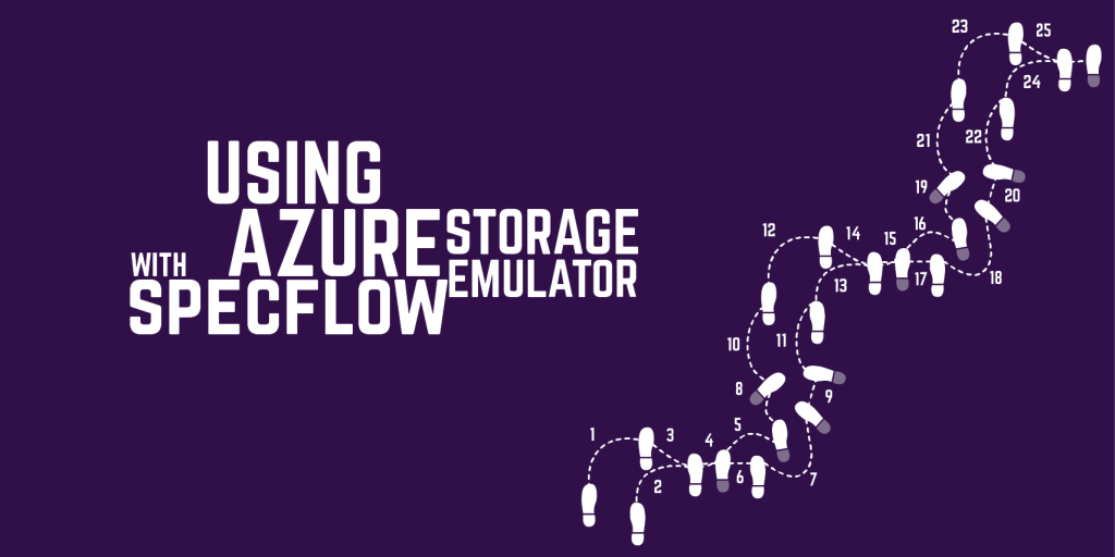 SpecFlow Extensions for Azure Storage Emulator