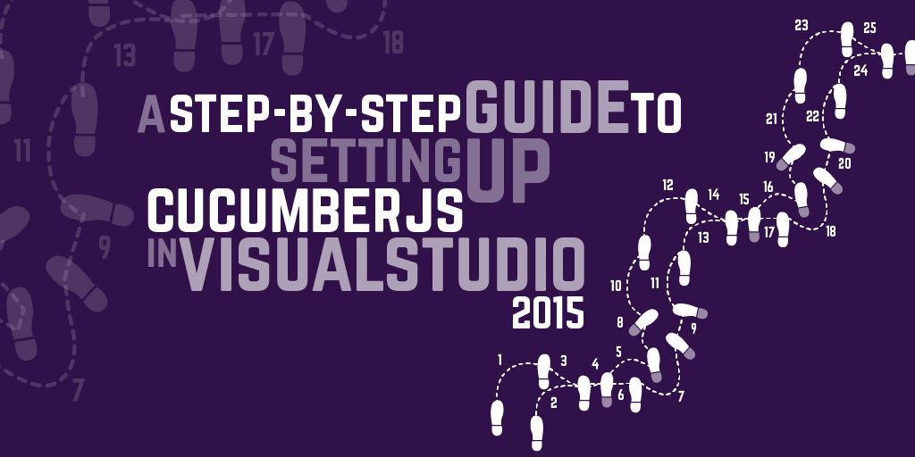 A Step-by-step guide to setting up CucumberJS in Visual Studio 2015