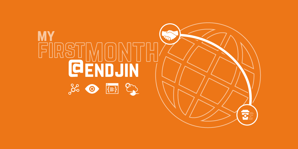 My first month at endjin
