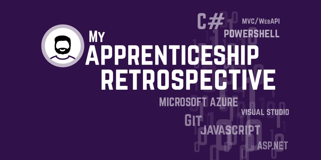 My Apprenticeship Retrospective