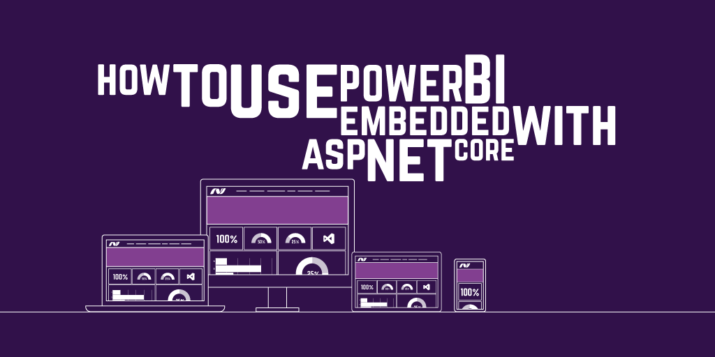 How to use Power BI Embedded with AspNetCore