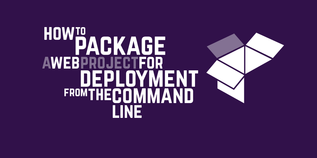 How to package a web project for deployment from the command line