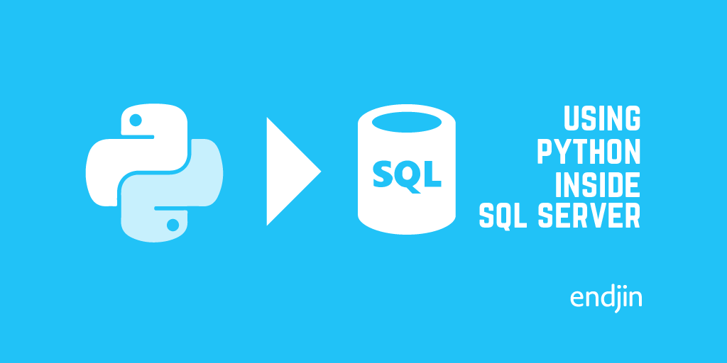 Using Python inside SQL Server