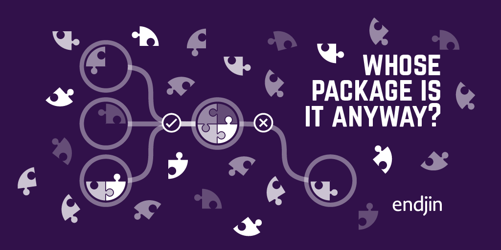 Whose package is it anyway? Why it's important to minimise dependencies in your solutions...