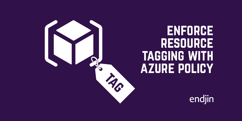 Enforce resource tagging with Azure Policy