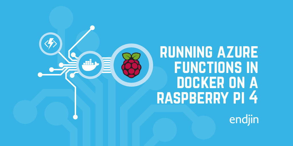 Running Azure functions in Docker on a Raspberry Pi 4