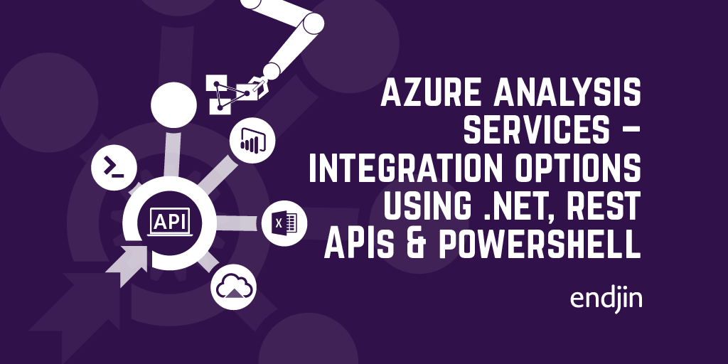 Azure Analysis Services - integration options using .NET, REST APIs and PowerShell