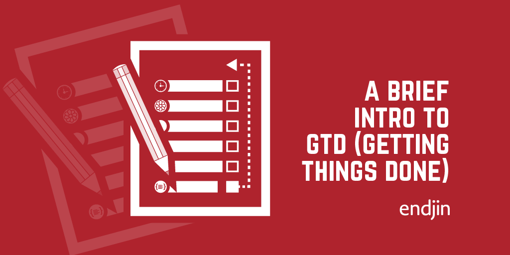 A brief introduction to GTD (Getting Things Done)