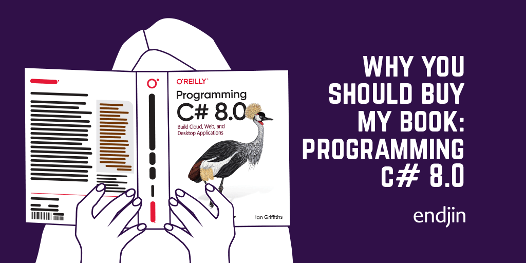 Why You Should Buy My Book: Programming C# 8.0