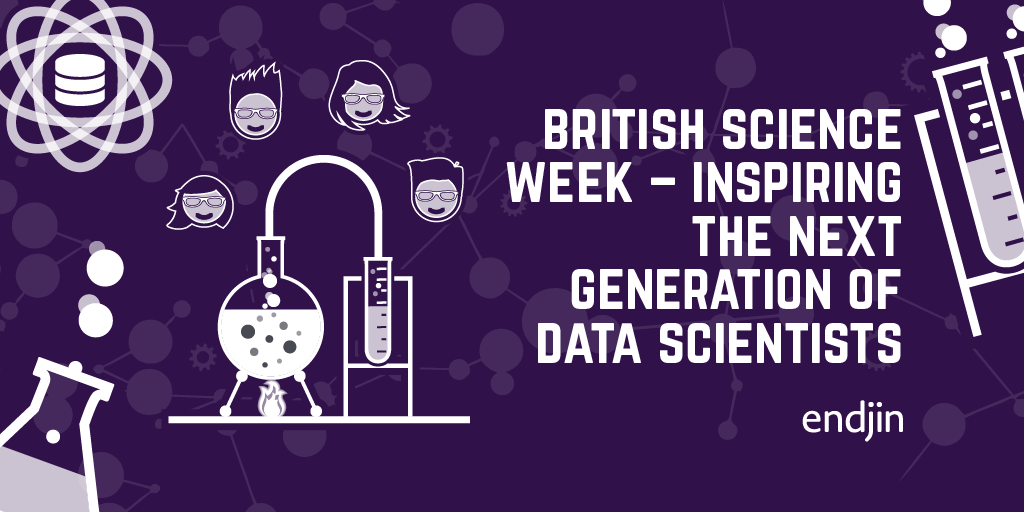British Science Week - inspiring the next generation of data scientists
