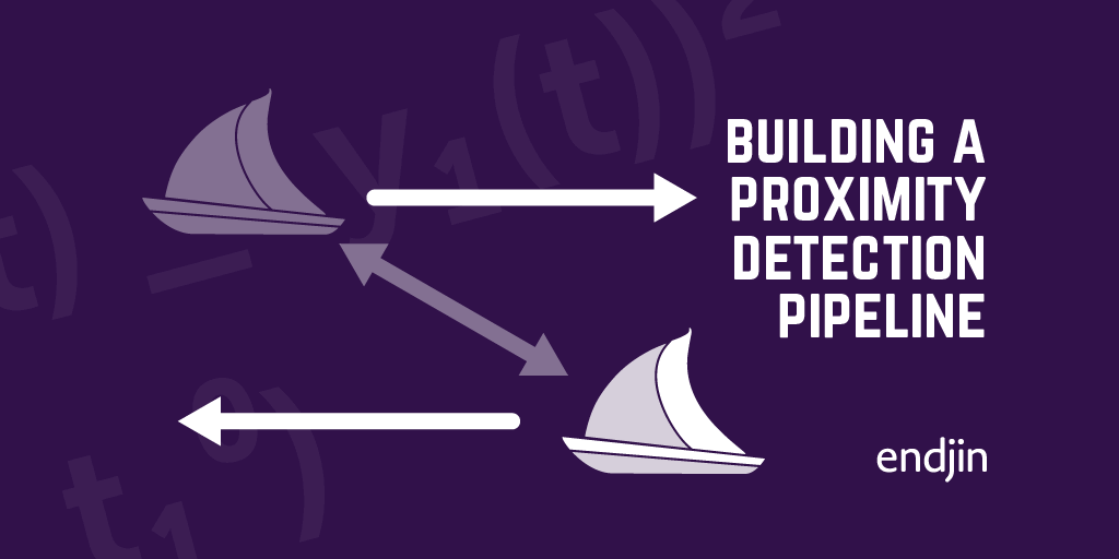 Building a proximity detection pipeline