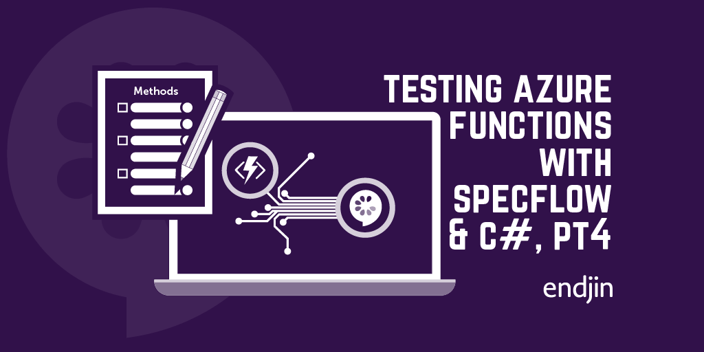Integration Testing Azure Functions with SpecFlow and C#, Part 4 - Controlling your functions with additional configuration