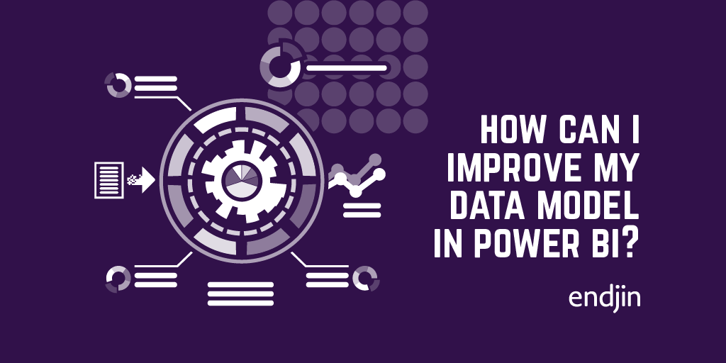 How can I improve my data model in Power BI?