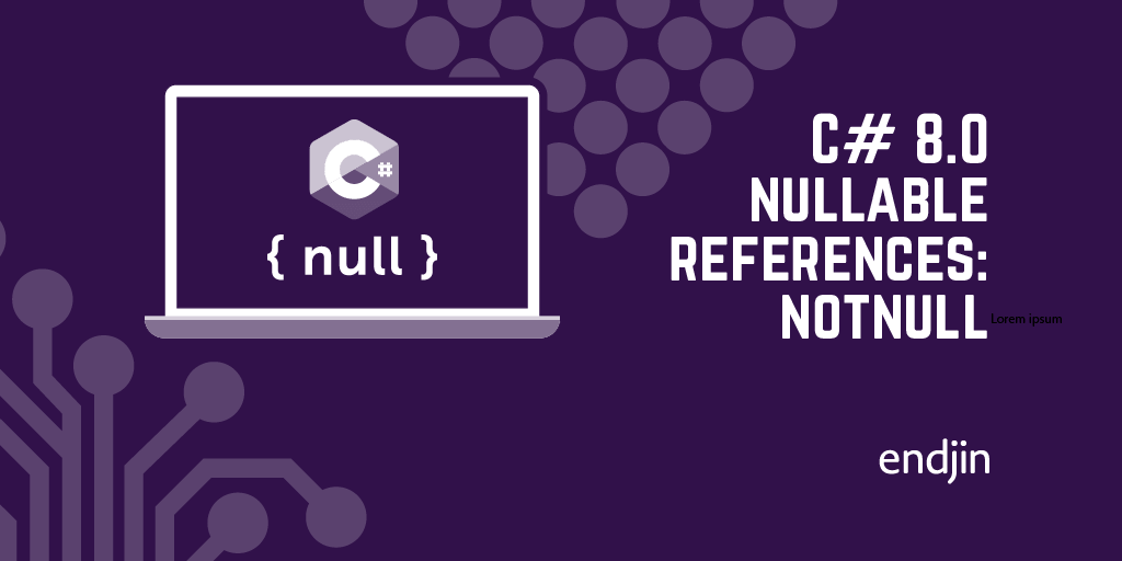 C# 8.0 nullable references: NotNull
