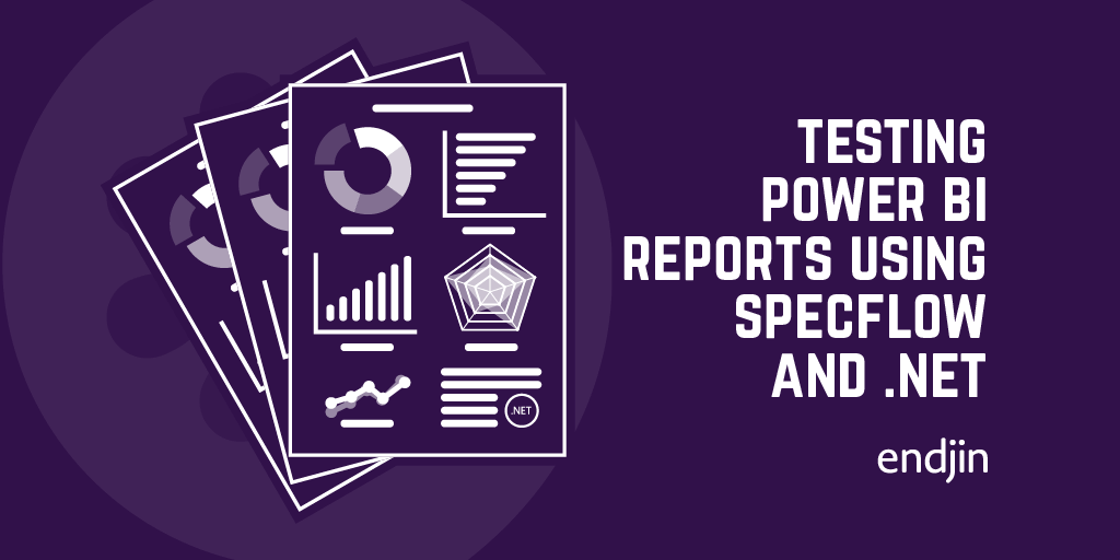 Testing Power BI Reports using SpecFlow and .NET