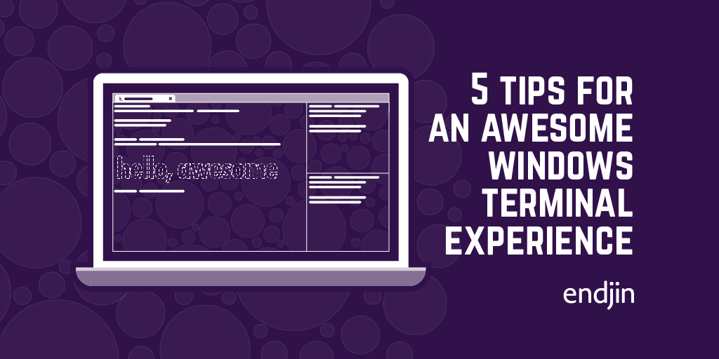 5 tips for an awesome Windows Terminal experience