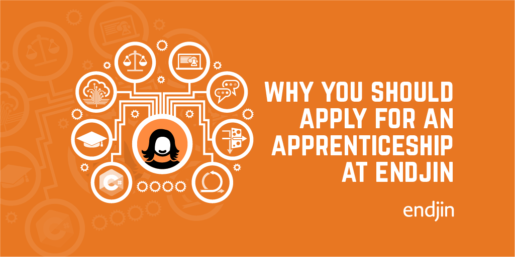 Why you should apply for an apprenticeship at endjin...