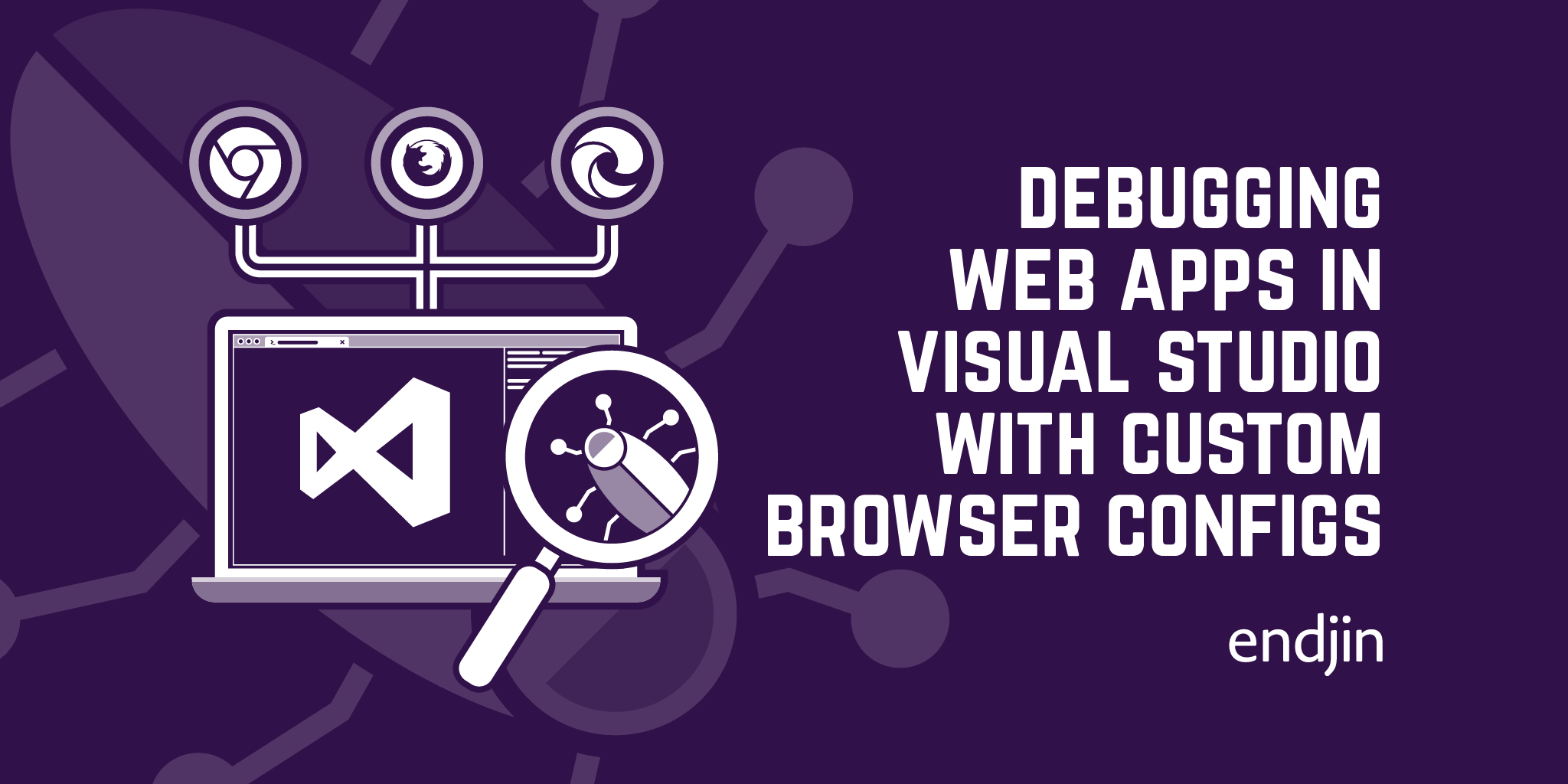 Debugging web apps in Visual Studio with custom browser configurations