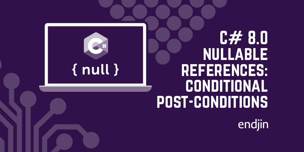 C# 8.0 nullable references: conditional post-conditions
