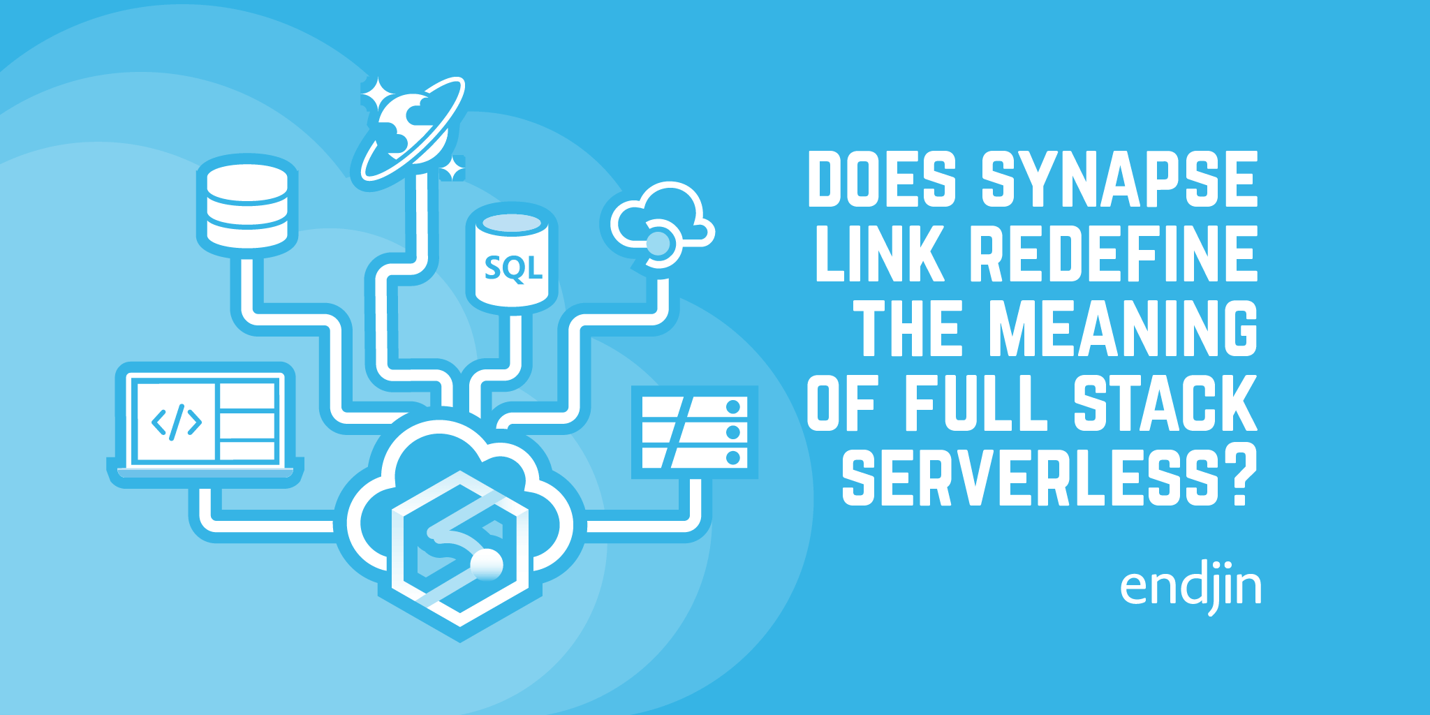 Does Azure Synapse Link redefine the meaning of full stack serverless?