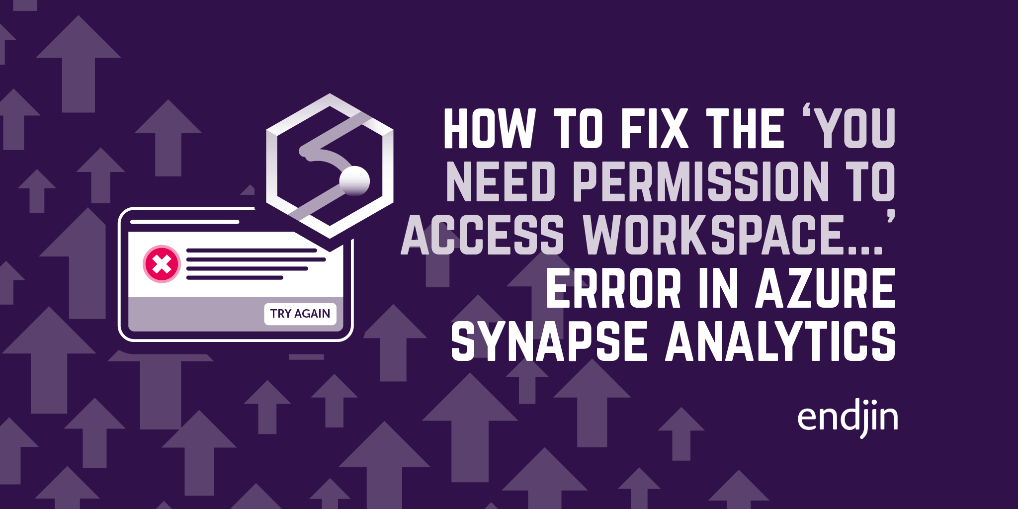"How to fix the ""You need permission to access workspace..."" error in Azure Synapse Analytics"