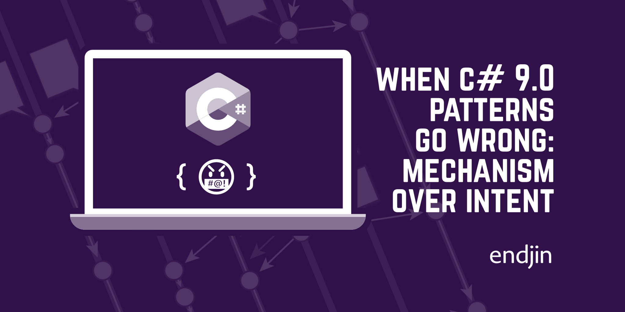 When C# 9.0 patterns go wrong: mechanism over intent