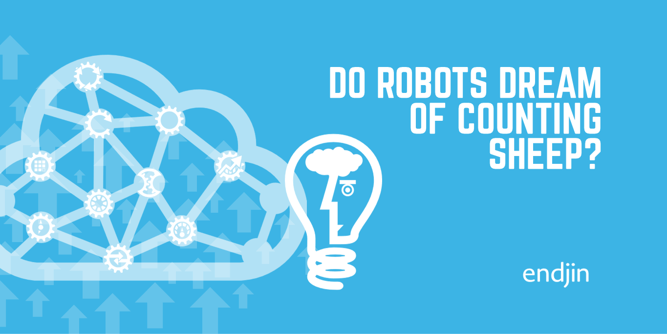 Do robots dream of counting sheep?