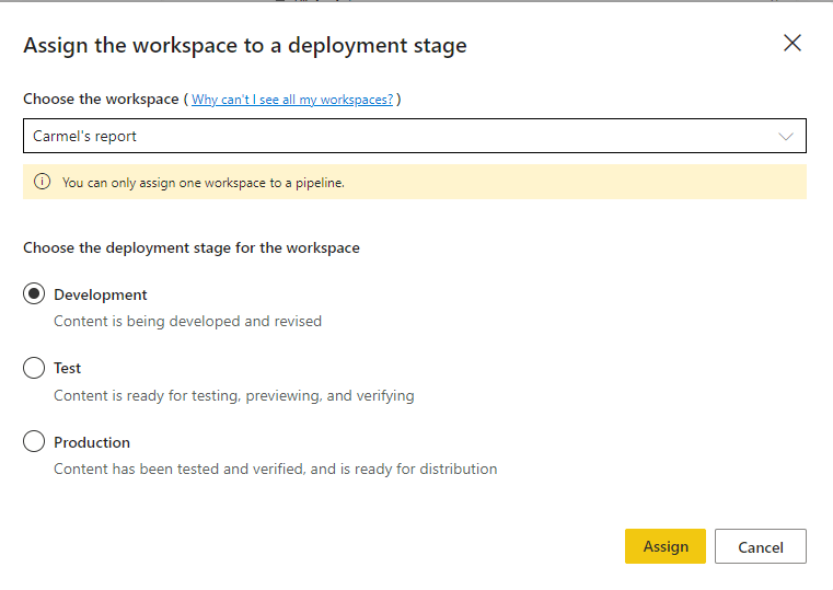 Assign workspace modal with report workspace selected.