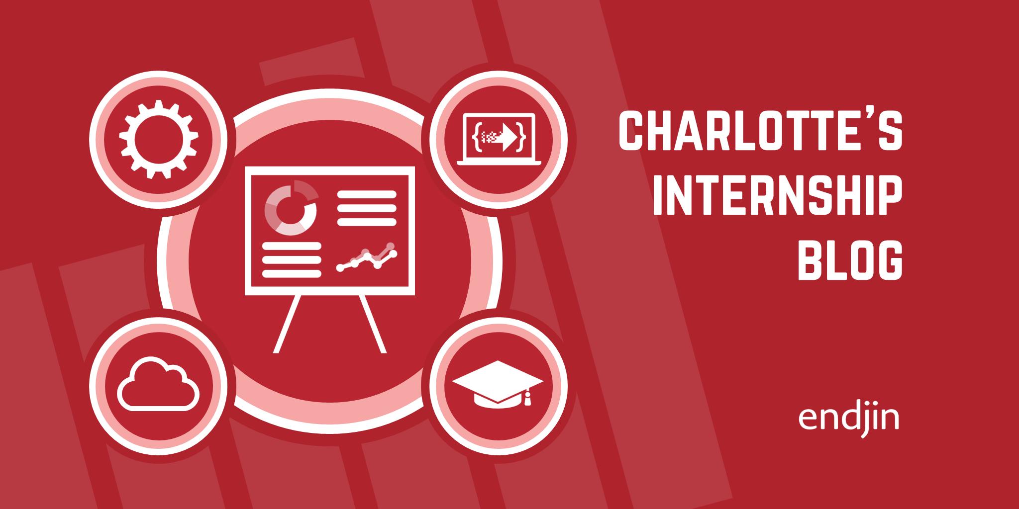 Charlotte's Internship Blog