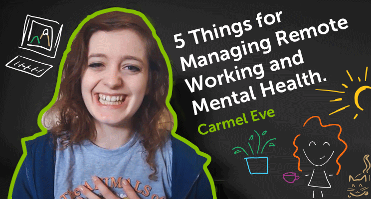 Managing mental health and remote working