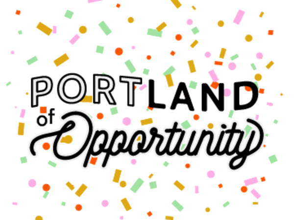 Portland of Opportunity