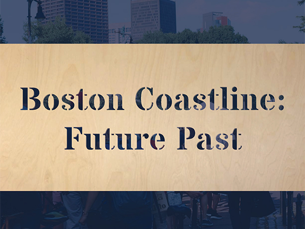 Boston Coastline Future Past