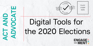Image for 'Act & Advocate: Digital Tools for the 2020 Election' news item