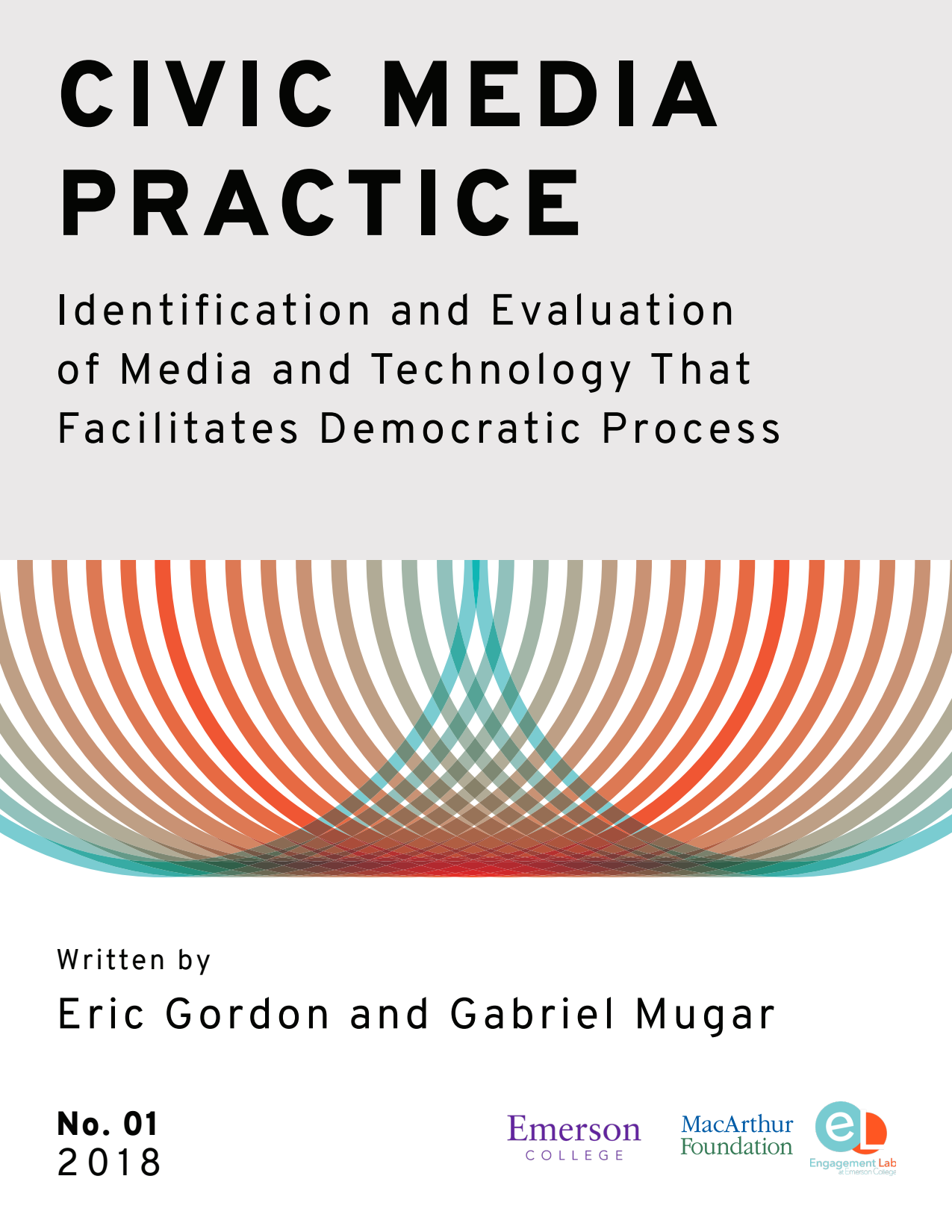 Civic Media Practice - Identification and Evaluation of Media and Technology That Facilitates Democratic Process