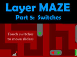 Layer MAZE 5: Switches