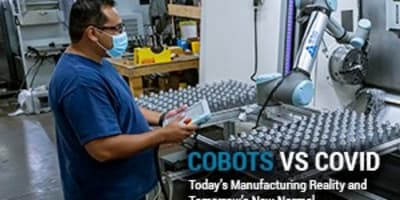 White Paper - Cobots vs Covid: Today's Manufacturing Reality and Tomorrow's New Normal
