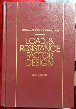 aisc manual lrfd 1st edition variations aisc steel rh eng tips com AISC Steel Manual PDF AISC Steel Construction Manual 14th