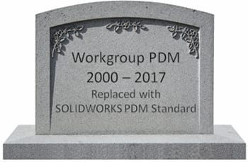 REACHED END OF LIFE. In SOLIDWORKS 2017 Professional and Premium, we saw the last releases of Workgroup PDM. The platform has served as a workshorse for data management for smaller development environments in a single location. There will not be an updated version of Workgroup PDM available with the release of the 2018 products, and the future releases of SOLIDWORKS will not support running a version 2017 Workgroup PDM installation with any 2018 or newer version.