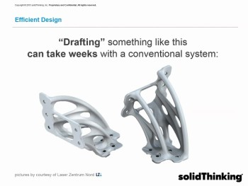 It would be difficult to design this bracket in CAD. Image courtesy of solidThinking.