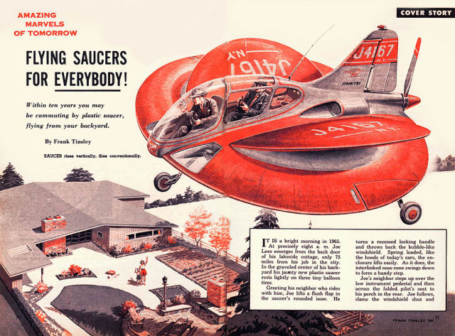 A 1954 issue of Mechanix Illustrated predicted that we'd all be using flying saucers by 1965.