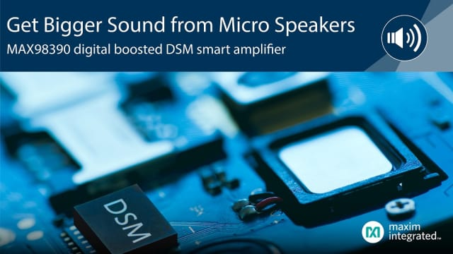 MAX98390 speakers. (Image courtesy of Maxim.)