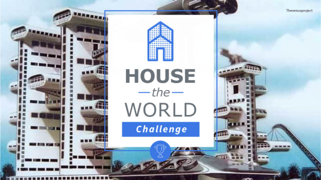 The House the World Challenge asks users to come up with ways to create homes for everyone on the planet in a sustainable manner. (Image courtesy of Launch Forth.)