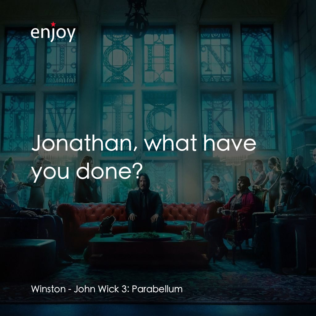 Winston: Jonathan, what have you done?